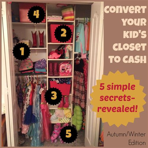 Convert your kid's closet to cash: 5 secrets revealed!